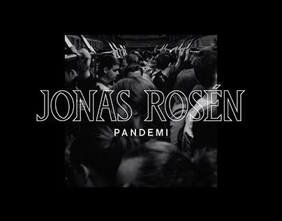 Jonas Rosén - Pandemi