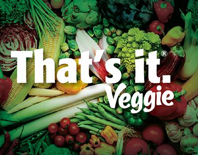 That's it Veggie