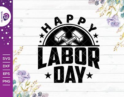 Happy Labor Day SVG Cut File