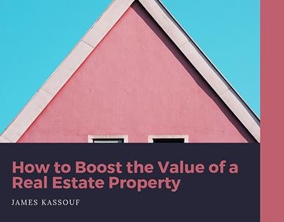 James Kassouf | Boost Value of Real Estate Property