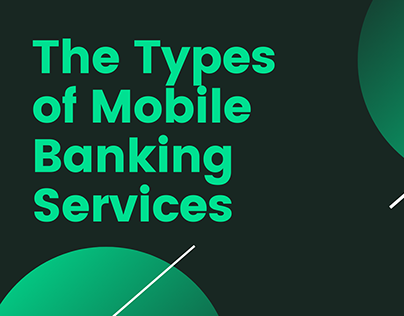 The Types of Mobile Banking Services