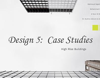 High Rise Case Studies