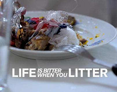 LIFE is bitter, when you LITTER