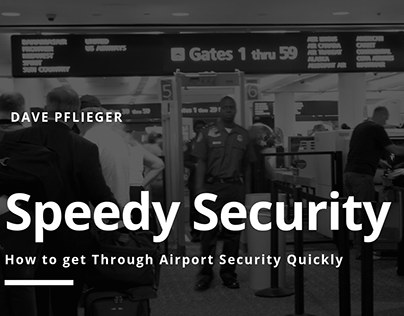 Dave Pflieger | How to Speed up Airport Security