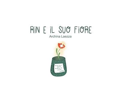 """""""Rin e il Suo Fiore"""" Personal Project"""