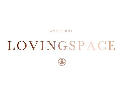 LOVINGSPACE (SWEETHOME)