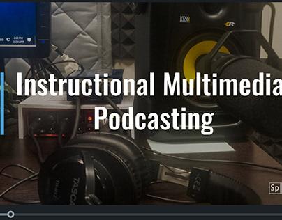 Instructional Multimedia: Podcasting