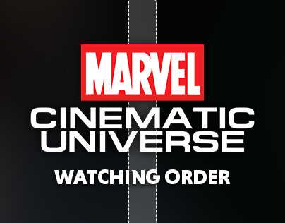 MARVEL Cinematic Universe Watching Order