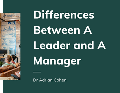 Differences Between A Leader and A Manager