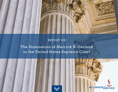 Alliance for Justice Microsite for Merrick B. Garland