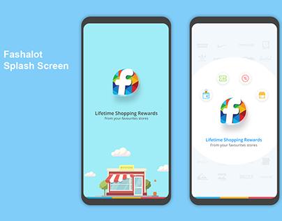 Fashalot , Splash screen, Login Flow,UI/UX