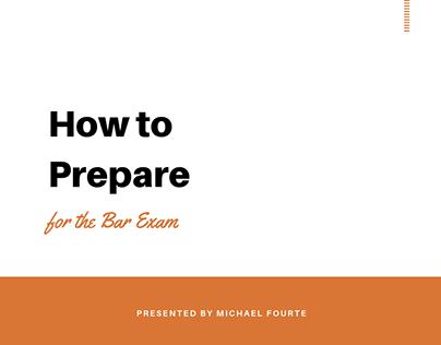 Michael Fourte | How to Prepare for the Bar Exam