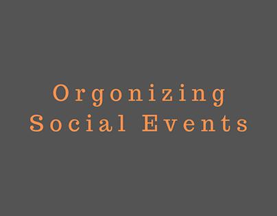 ORGANIZING SOCIAL EVENTS