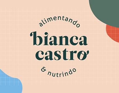 Bianca Castro Alimentando e Nutrindo