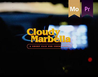Cloudy Marbella | Short Clip