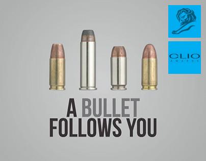 A Bullet Follows You