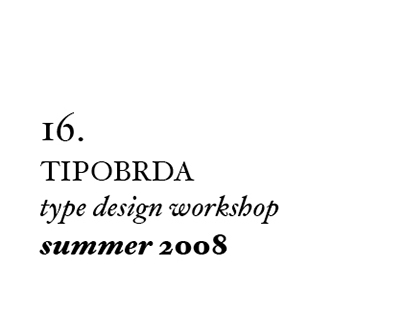 16th Tipobrda workshop . 2008