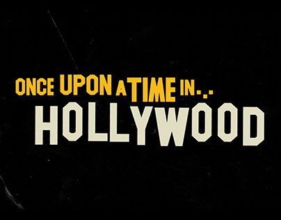Once Upon A Time In Hollywood Title Sequence