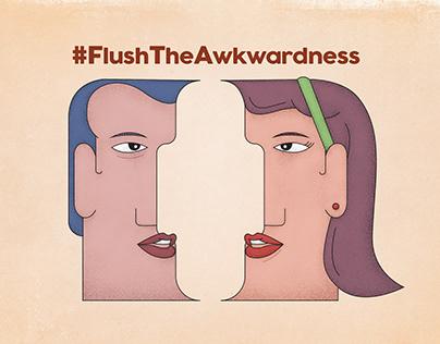 #FlushTheAwkwardness
