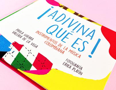 ¡Adivina qué es! Instrumentos de la música colombiana