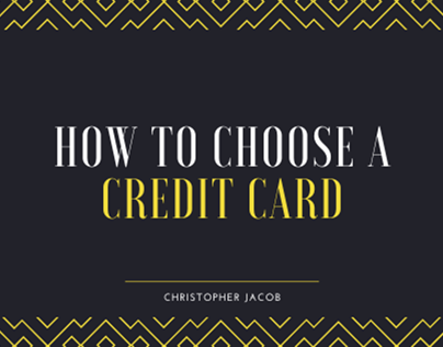 How to Choose a Credit Card | Christopher Jacob
