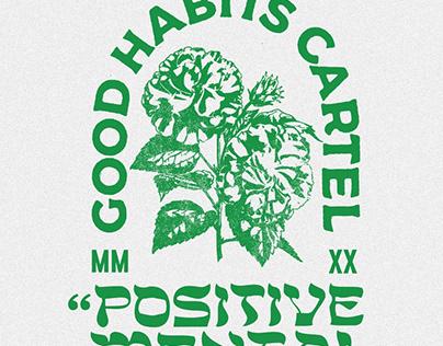 Positive Mental Attitude by Good Habits Cartel