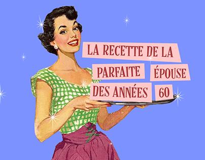 La recette de la parfaite épouse des années 60