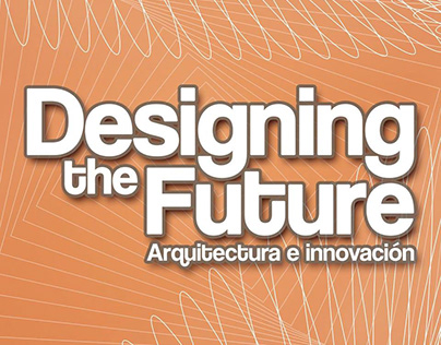 Designing the Future