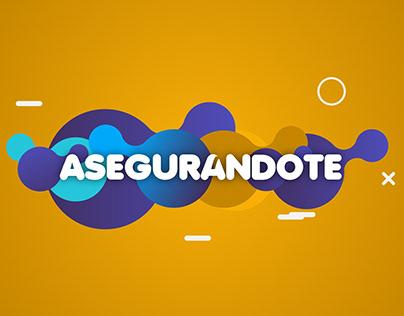 ASEGURANDOTE - Branding & Web Platform