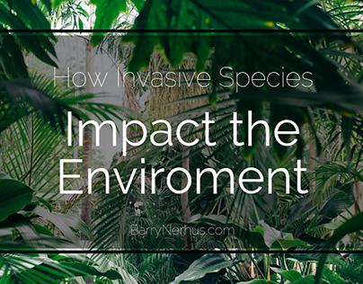 How Invasive Species Impact the Environment