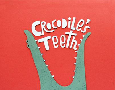 Crocodile's Teeth