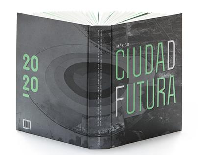 México Ciudad Futura