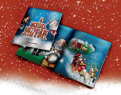 A incrível história de Jesus e Noel