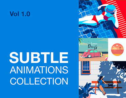 Subtle Animation Collection Vol 1.0