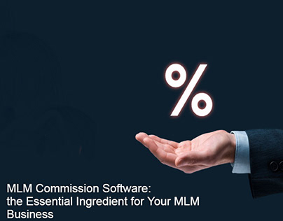 MLM Commission Software: Essential for MLM Business