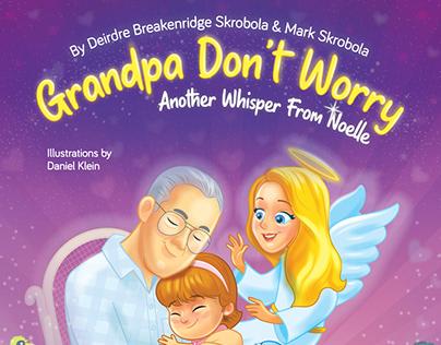 Grandpa Don't Worry