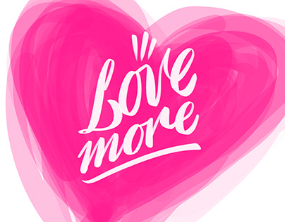 Love more | calligraphy and animation