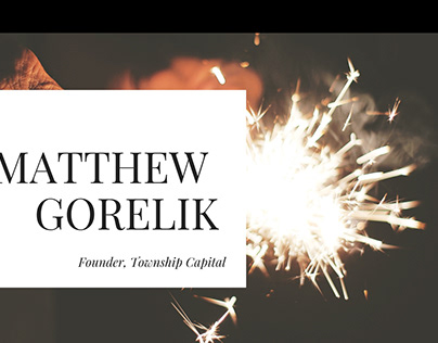 Matthew Gorelik Bio Slideshow