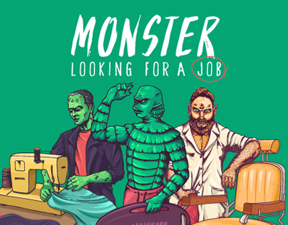 MONSTER LOOKING FOR A JOB