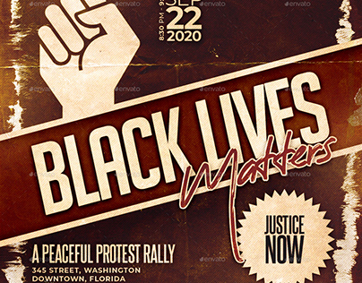 Black Lives Protest Flyers/Posters
