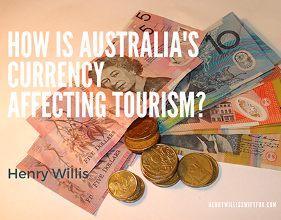 Australian Currency and Tourism