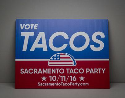 Sacramento Taco Party Lawn Sign