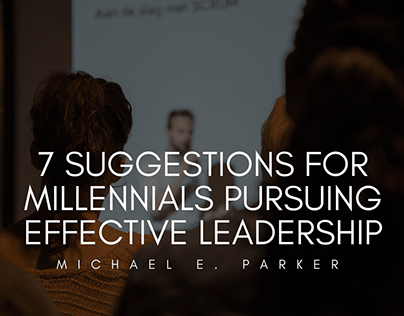 7 Suggestions For Millennials