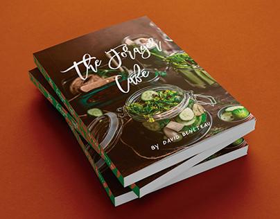 The Forager Café Cookbook