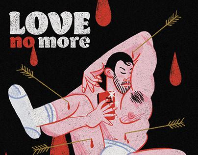Love no more - Poster Design