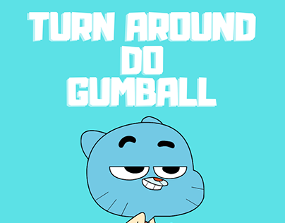 GUMBALL RIG -TURN AROUND 180