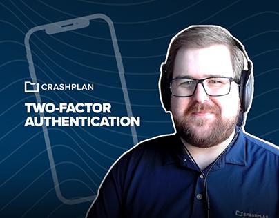 Two-Factor Authentication - CrashPlan Tutorial