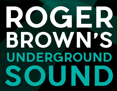 Roger Brown's Underground Sound