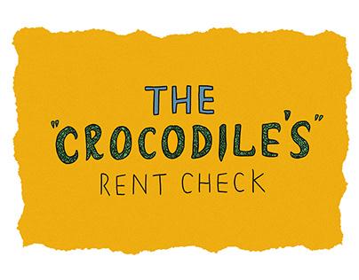 """The """"Crocodile's"""" Rent Check   Comic Strip"""