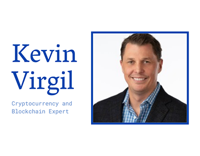 Blockchain and Cryptocurrency Expert - Kevin Virgil